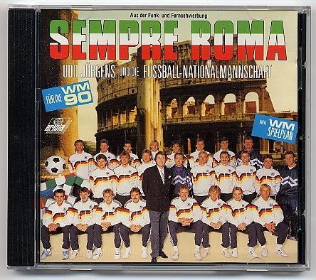 Jürgens , Udo & Die Fussball-Nationalmanschaft - Sempre Roma (WM 1990)