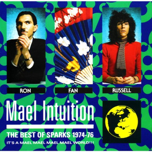 Sparks - Mael Intuition - The Best Of Sparks 1974-1976