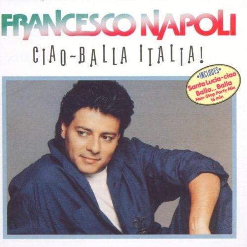 Napoli , Francesco - Ciao-Balla Italia!