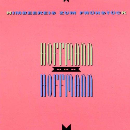 Hoffmann und Hoffmann - Himbeereis zum Frühstück
