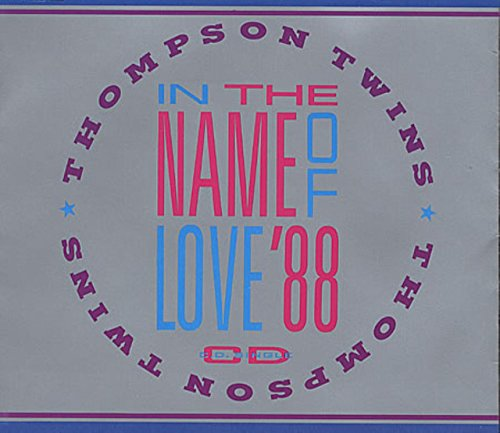 Thompson Twins - In The Name Of Love '88 (Maxi)