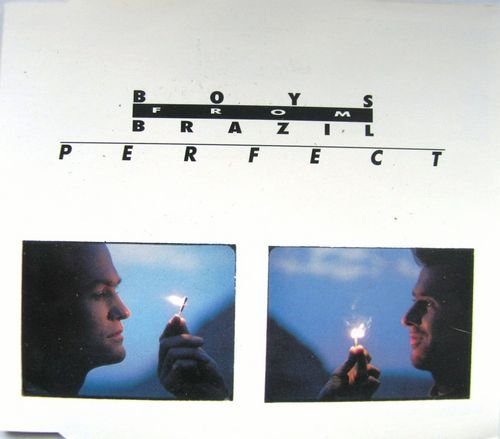 Boys from Brazil - Perfect (Maxi)
