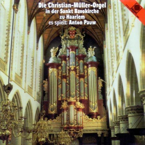 Pauw , Anton - spielt Die Christian-Müller-Orgel in der Sankt Bavokirche zu Haarlem - Bach / Respighi / Karg-Elert / David