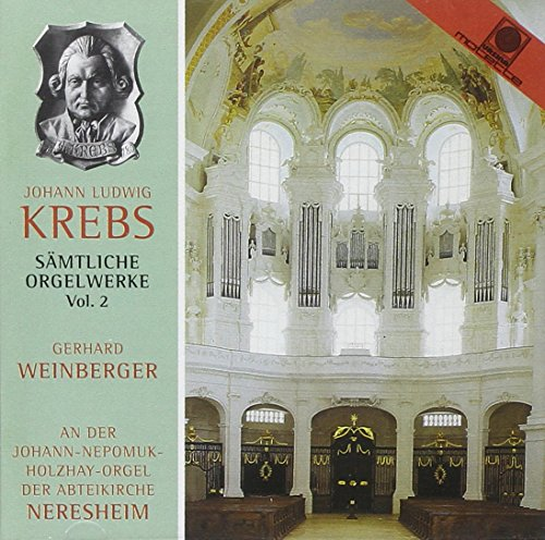 Krebs , Johann Ludwig - Sämtliche Orgelwerke 2 (Johann-Nepomuk-Holzhay-Orgel Neresheim) (Weinberger)