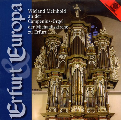 Meinhold , Wieland - Erfurt & Europa - Wieland Meinhold an der Compenius-Orgel der Michaeliskirche zu Erfurt