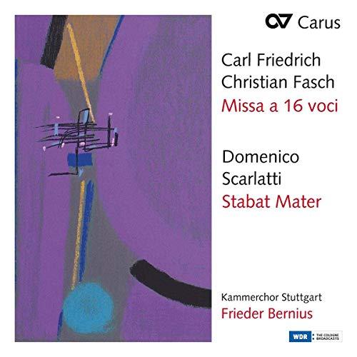 Bernius , Frieder & Kammerchor Stuttgart - Fasch: Missa A 16 Voci / Scarlatti: Stabat Mater