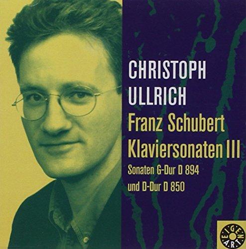 Ullrich , Christoph - Schubert: Klaviersonaten III (Sonaten G-Dur D 894 & D-Dur D 850