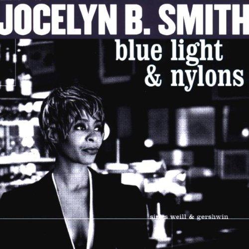 Smith , Jocelyn B. - Blue Light & Nylons