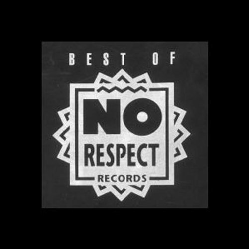 Sampler - Best of No Respect Records