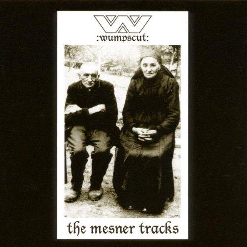 Wumpscut - The Mesner Tracks