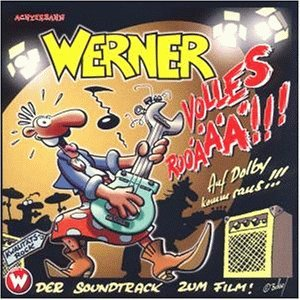 Soundtrack - Werner - Volles Rooäää
