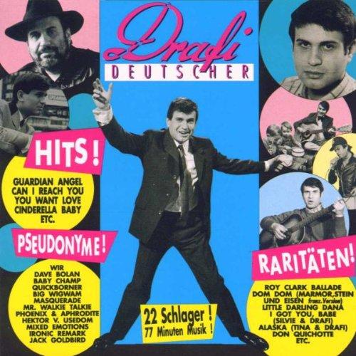 Deutscher , Drafi - Hits! Pseudonyme! Raritäten!