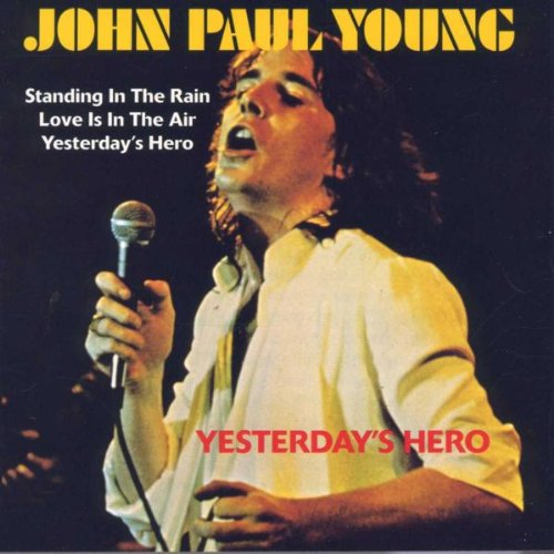 John Paul Young - Yesterday's Hero