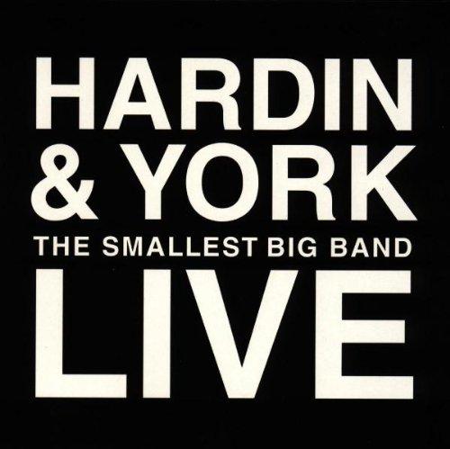 Hardin & York - Live