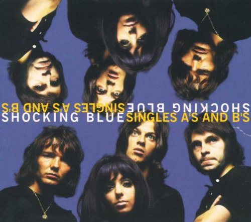 Shocking Blue - The Singles A's & B's