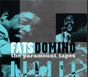 Domino , Fats - The Paramount Tapes