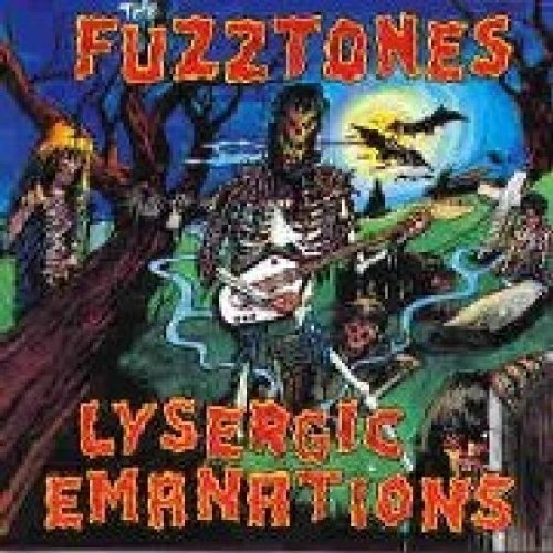 Fuzztones , The - Lysergic emanations