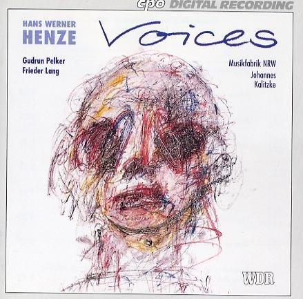 Henze , Hans Werner - Voices (Musikfabrik NRW, Kalitzke)