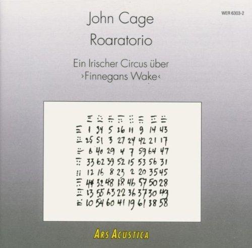 Cage , John - Roaratorio - Ein Irischer Circus über Finnegans Wake