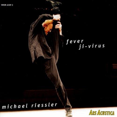 Riessler , Michael - Fever / Ji-Virus
