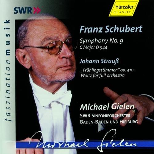 Gielen , Michael & SWR Sinfonieorchester Baden-Baden und Freiburg - Schubert: Symphony No. 9 / Strauß: Frühlingsstimmen (Faszination Musik)