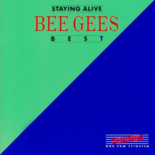 Bee Gees - Staying Alive - Best (Zounds)