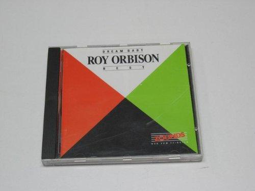 Orbison , Roy - Dream Baby - Best (zounds)