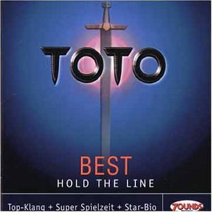 Toto - Best - Hold The Line (Remastered) (Zounds)