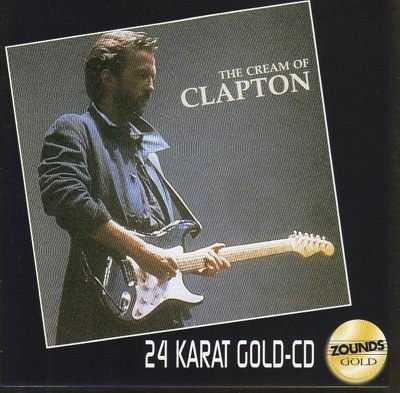 Clapton , Eric - The Cream Of Clapton (Remastered) (24 KT Gold) (Zounds Gold)