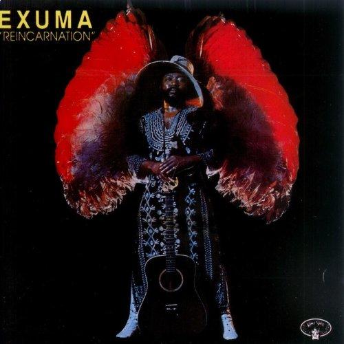 Exuma - Reincarnation