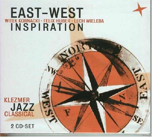 East West Inspiration (Kornacki / Huber / Wieleba) - Klezmer Jazz Classical