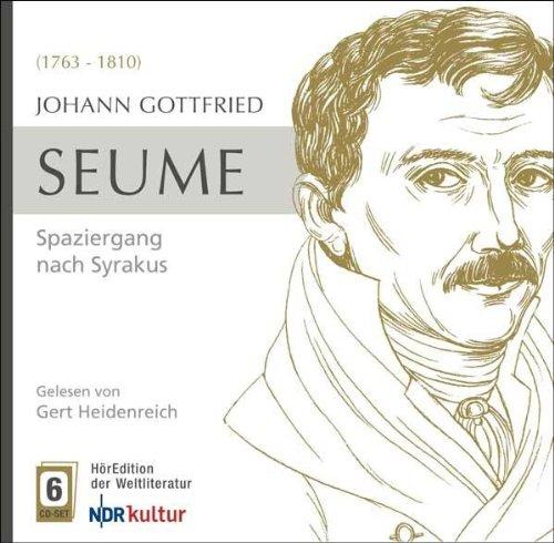 Seume , Johann Gottfried - Spaziergang Nach Syrakus 1802