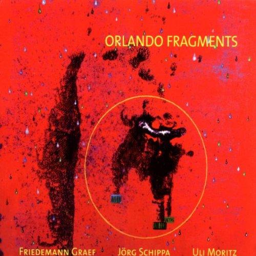 Graef , Schippa , Moritz - Orlando Fragments