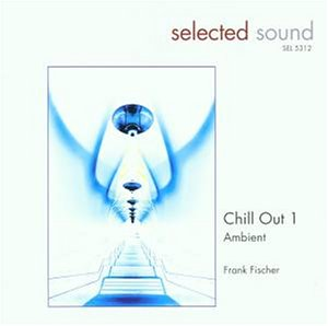 Fischer , Frank - Chill Out 1 - Ambient