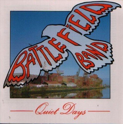 Battlefield Band - Quiet Days