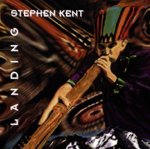 Kent , Stephen - Landing