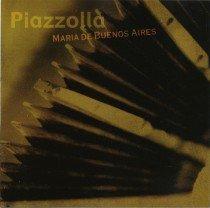 Piazzolla , Astor - Maria de Buenos Aires