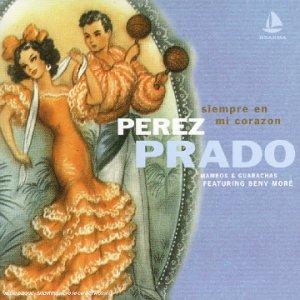 Prado , Perez - Siempre en Mi Coracon