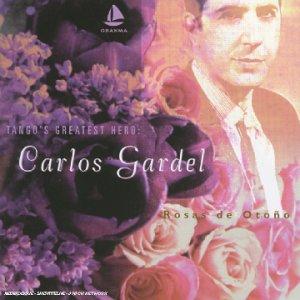 Gardel , Carlos - Rosas de Otono