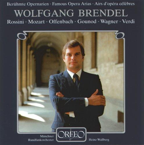 Brendel , Wolfgang - Berühmte Opernarien
