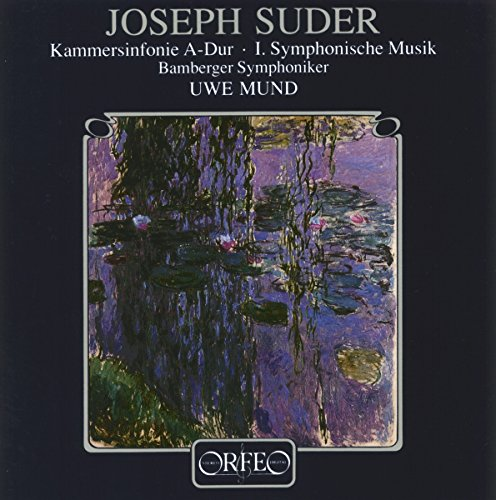 Suder , Joseph - Kammersinfonie A-Dur / 1. Symphonische Musik (BS, Mund)