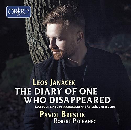 Janacek , Leos - The Diary Of One Who Disappeared (Breslik, Pechanec)