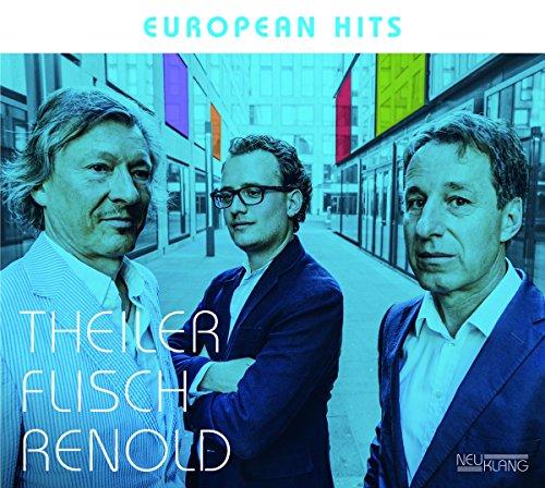Theiler Flisch Renold - European Hits