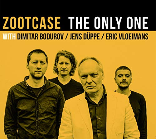 Zootcase - The Only One (With Dimitar Bodurov / Jens Düppe / Eric Vloeimans)