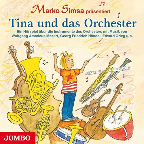 Simsa , Marko - Tina und das Orchester