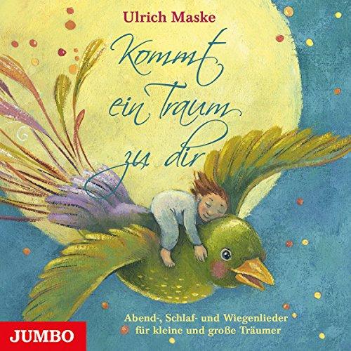 Maske , Ulrich - Kommt ein Traum zu dir