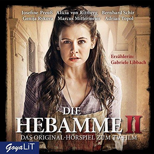 Ebert , Sabine - Die Hebamme 2 - Das Original-Hörspiel zum Film