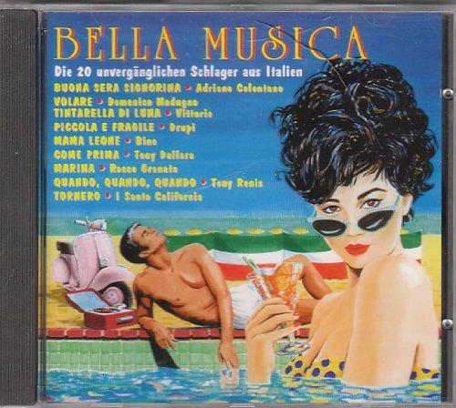 Sampler - Bella Musica - Die 20 unvergänglichen Schlager aus Italien