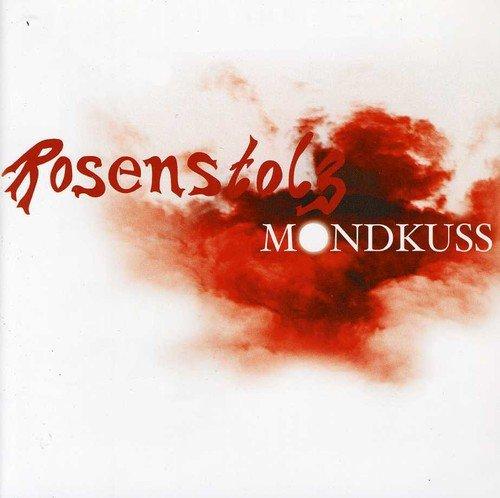 Rosenstolz - Mondkuss