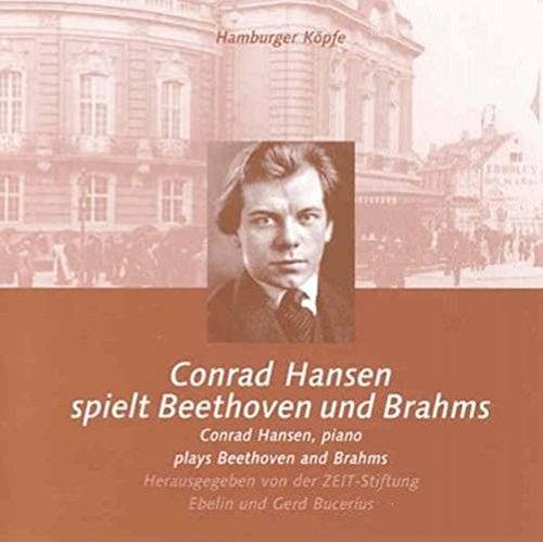 Hansen , Conrad - spielt Beethoven und Brahms
